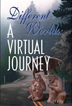 Different Worlds - A Virtual Journey, Cyberwit.net, India, 2006, pp. 168 $ 25 Paperback, ISBN: 81-8253-064-4