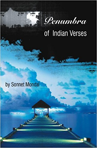 A REVIEW OF PENUMBRA OF INDIAN VERSES BY SONNET MONDAL