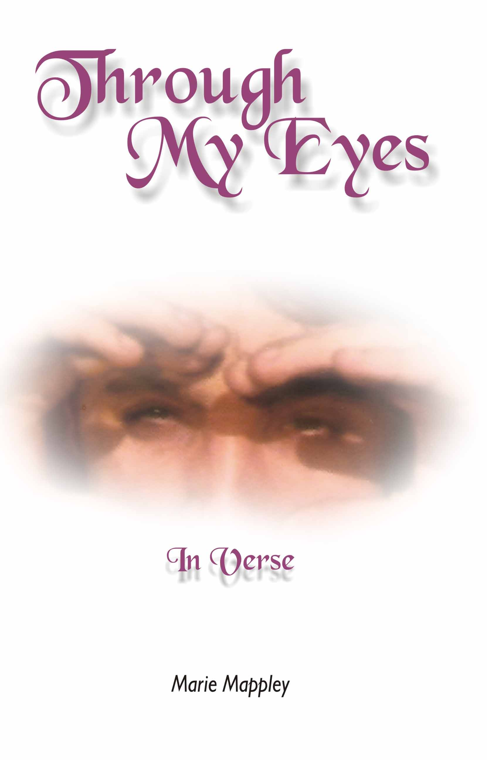MARIE MAPPLEY - Through My Eyes: more than mere hero worship