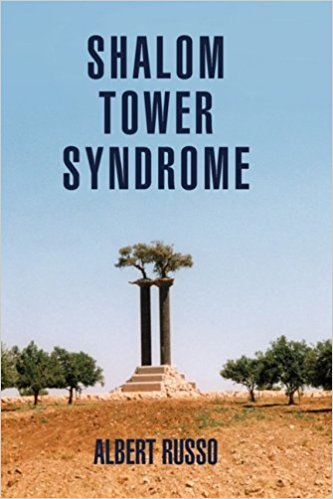 Review of Albert Russo's novel Shalom Tower Syndrome by David Alexander - Xlibris - ISBN: 978-1-4257-7726-5