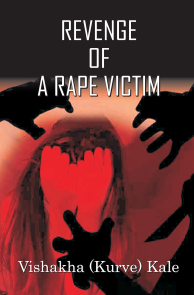 Revenge of a Rape Victim