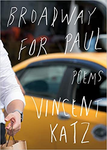 BROADWAY FOR PAUL  by Vincent Katz